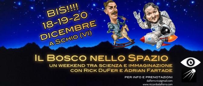 Il Bosco nello Spazio – BIS!