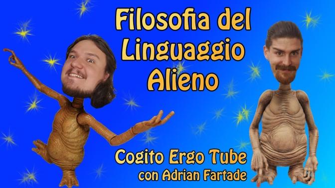 Filosofia del Linguaggio Alieno – con Adrian Fartade