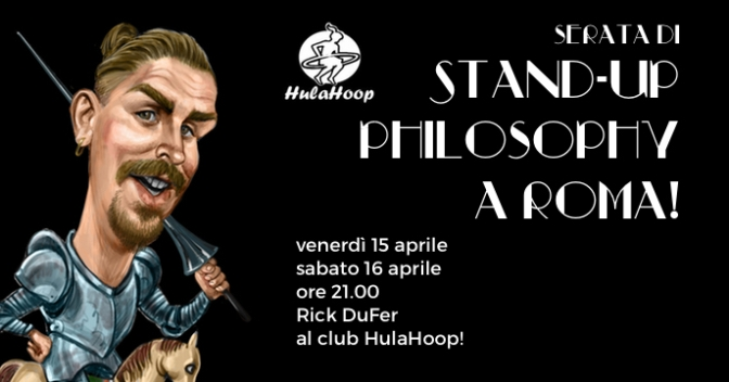 Stand Up Philosophy a Roma