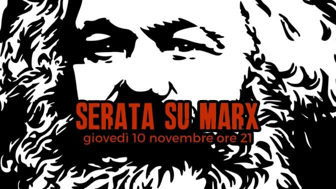 Serata su Marx (10 novembre)