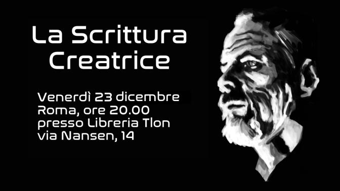 La Scrittura Creatrice @Roma, 23 dicembre