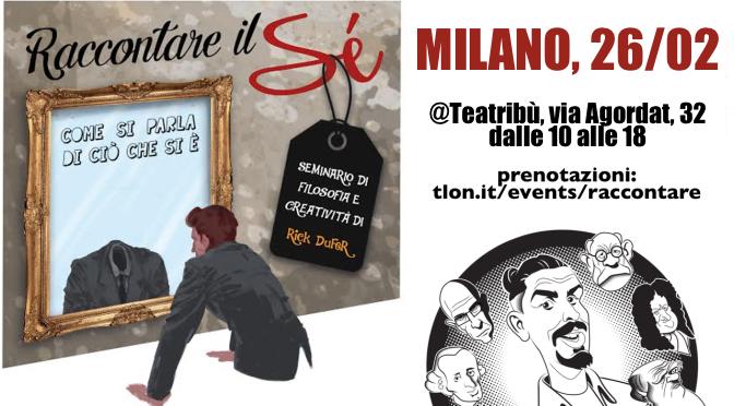 MILANO, 26/02: Raccontare il Sé