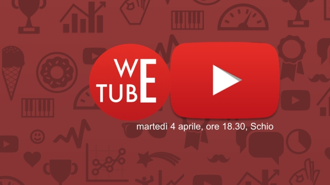 WeTube: il mio corso di introduzione a Youtube