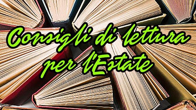 Consigli di lettura luglio/agosto