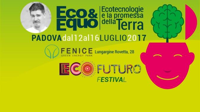 15 luglio alla Social Academy di Ecofuturo Festival, Padova